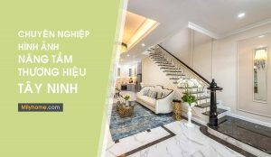 Dịch vụ chụp ảnh Kiến trúc, xây dựng, nội thất tại Tây Ninh
