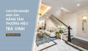 Dịch vụ chụp ảnh Kiến trúc, xây dựng, nội thất tại Trà Vinh