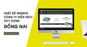 Thiết Kế Website Cty Kiến Trúc Xây Dựng tại Đồng Nai