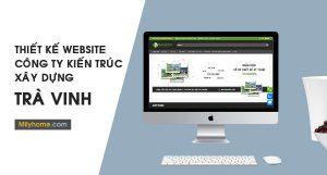 Thiết Kế Website Cty Kiến Trúc Xây Dựng tại Trà Vinh