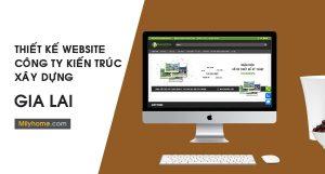 Thiết Kế Website Cty Kiến Trúc Xây Dựng tại Gia Lai