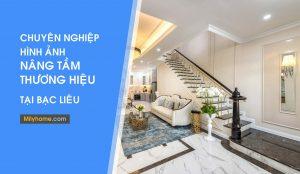 Dịch vụ chụp ảnh Kiến trúc, xây dựng, nội thất tại Bạc Liêu